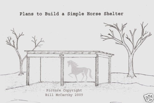 Do It Yourself Building Plans: Horse Shelter Plans Simple Farm Building Do It Yourself